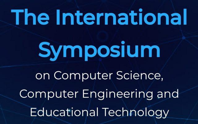 """""""Компьютерийн шинжлэх ухаан, компьютерийн инженерчлэл болон боловсролын технологи"""" олон улсын симпозиум (ISCSET-2020) болно"""